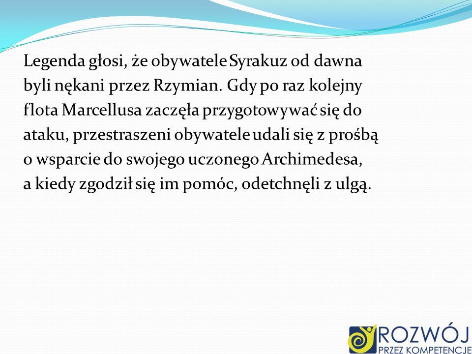 Legenda głosi, że obywatele Syrakuz od dawna