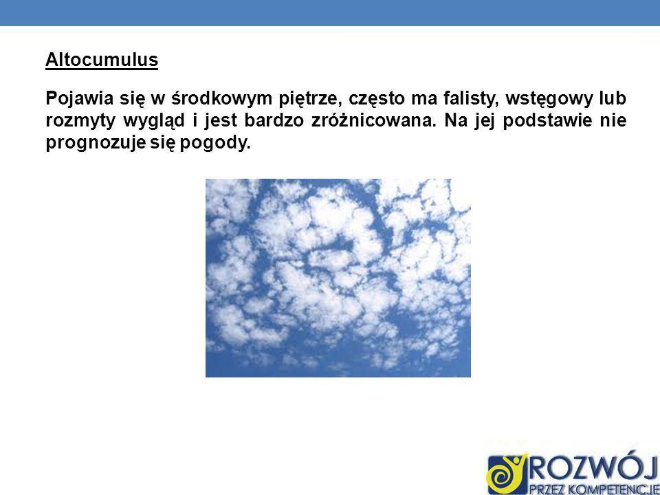 Altocumulus Pojawia się w środkowym piętrze, często ma falisty, wstęgowy lub rozmyty wygląd i jest bardzo zróżnicowana.