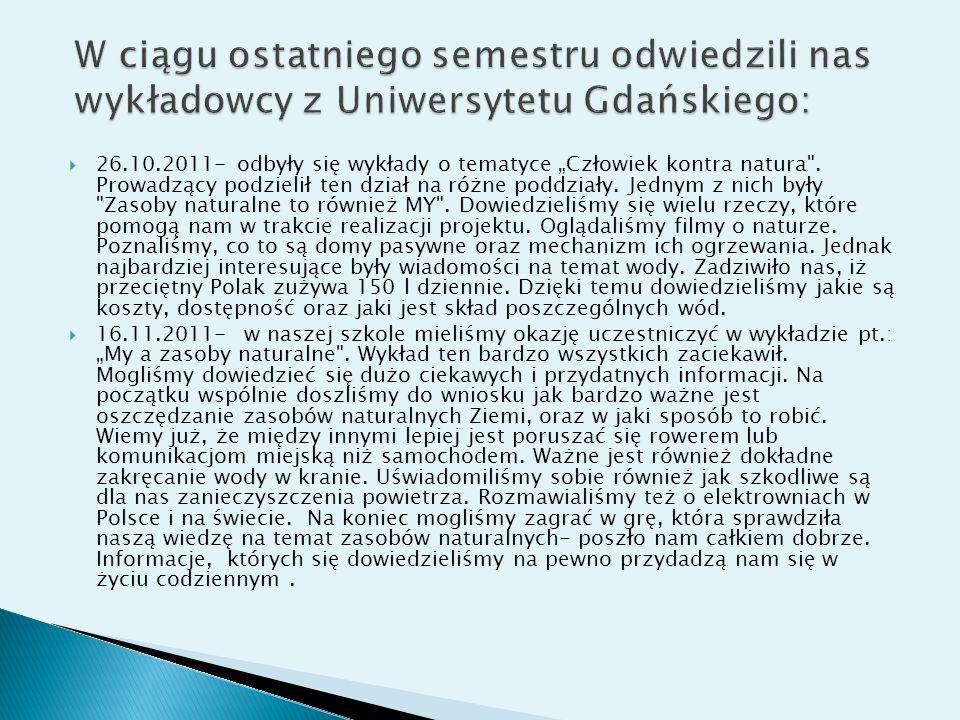 W ciągu ostatniego semestru odwiedzili nas wykładowcy z Uniwersytetu Gdańskiego: