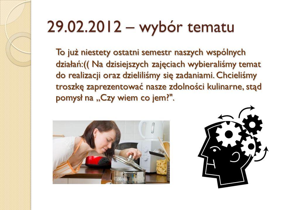 29.02.2012 – wybór tematu