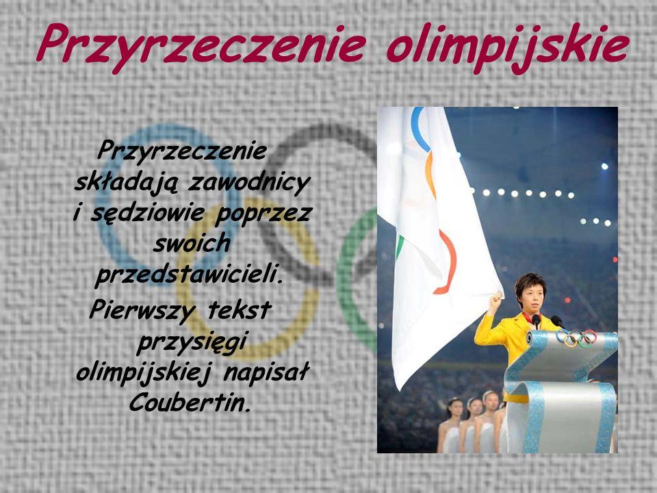Pierwszy tekst przysięgi olimpijskiej napisał Coubertin.