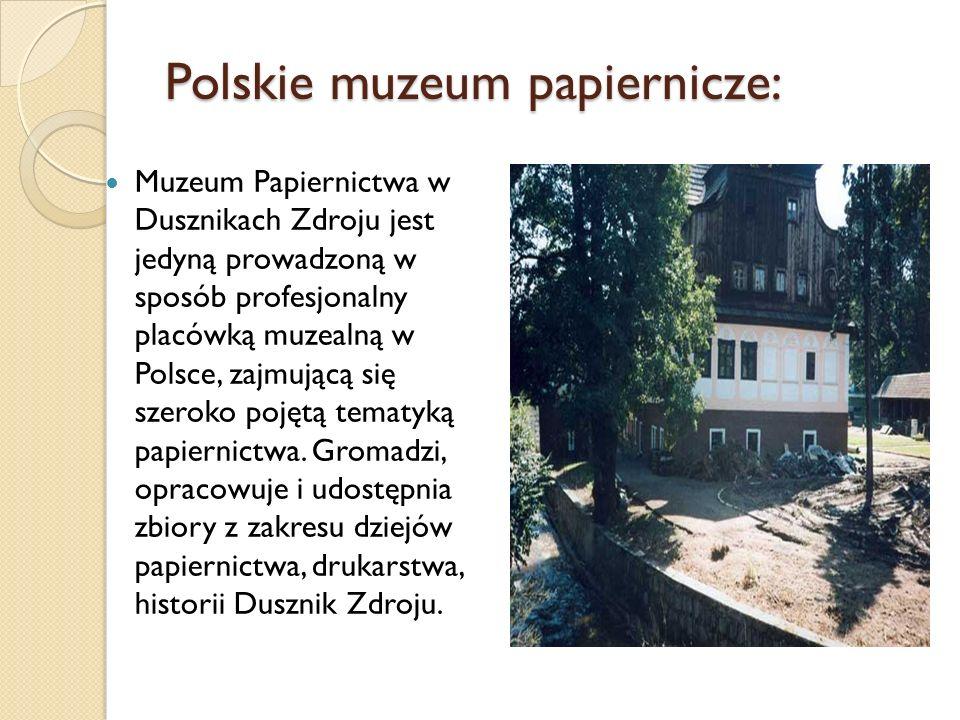 Polskie muzeum papiernicze: