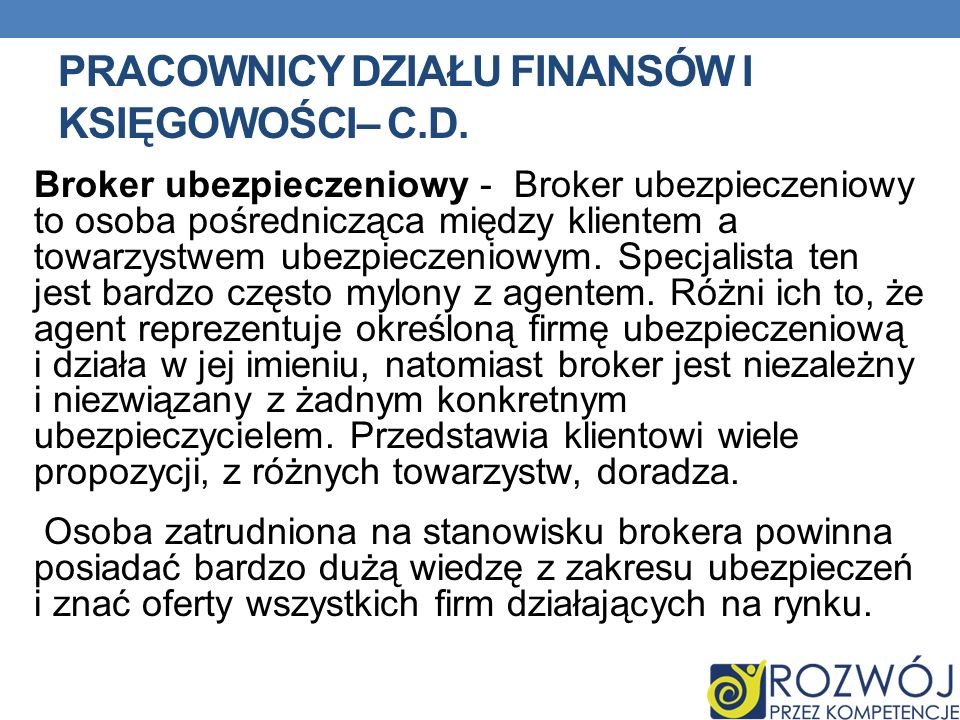 Pracownicy działu finansów i księgowości– c.d.