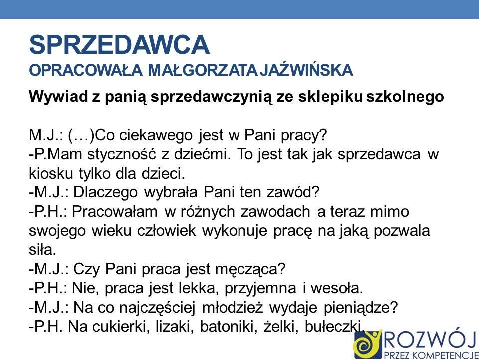 Sprzedawca opracowała Małgorzata Jaźwińska