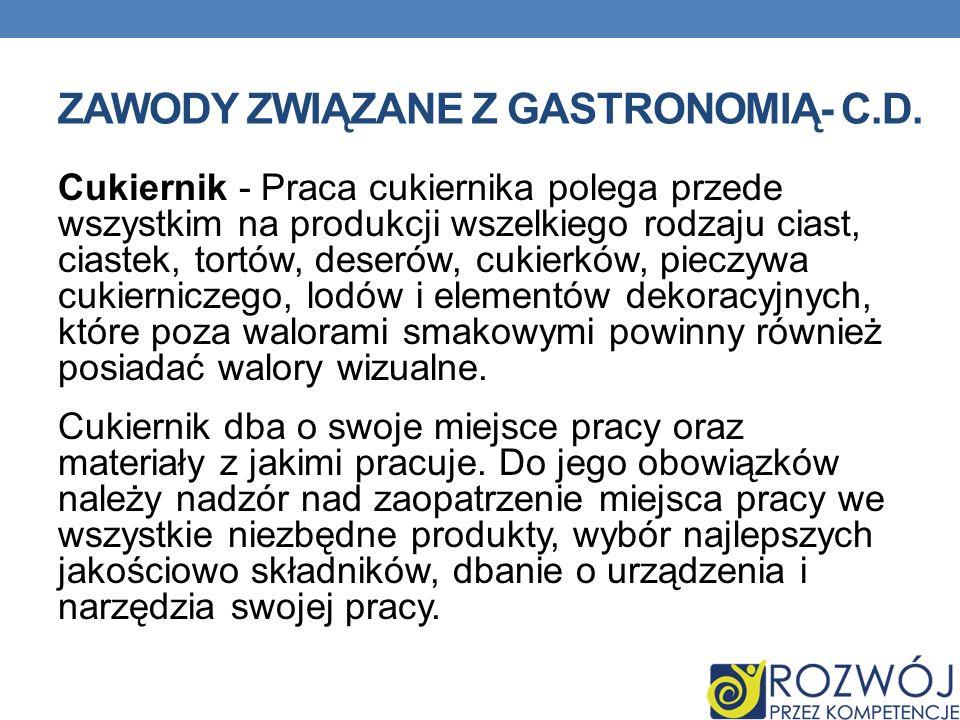 Zawody związane z gastronomią- c.d.