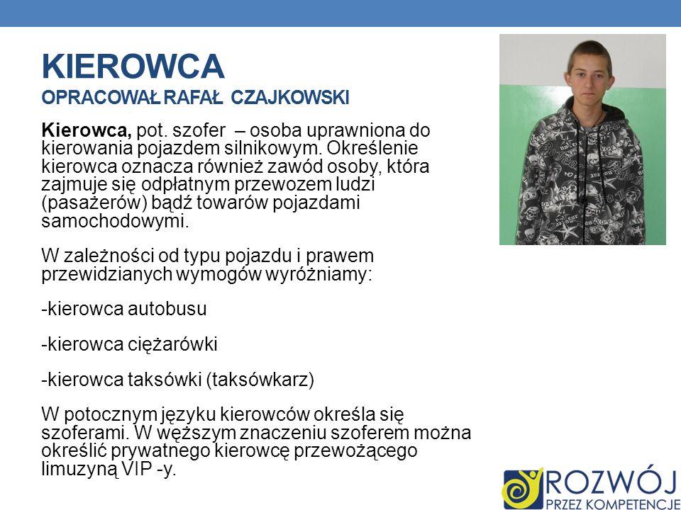 Kierowca opracował Rafał Czajkowski