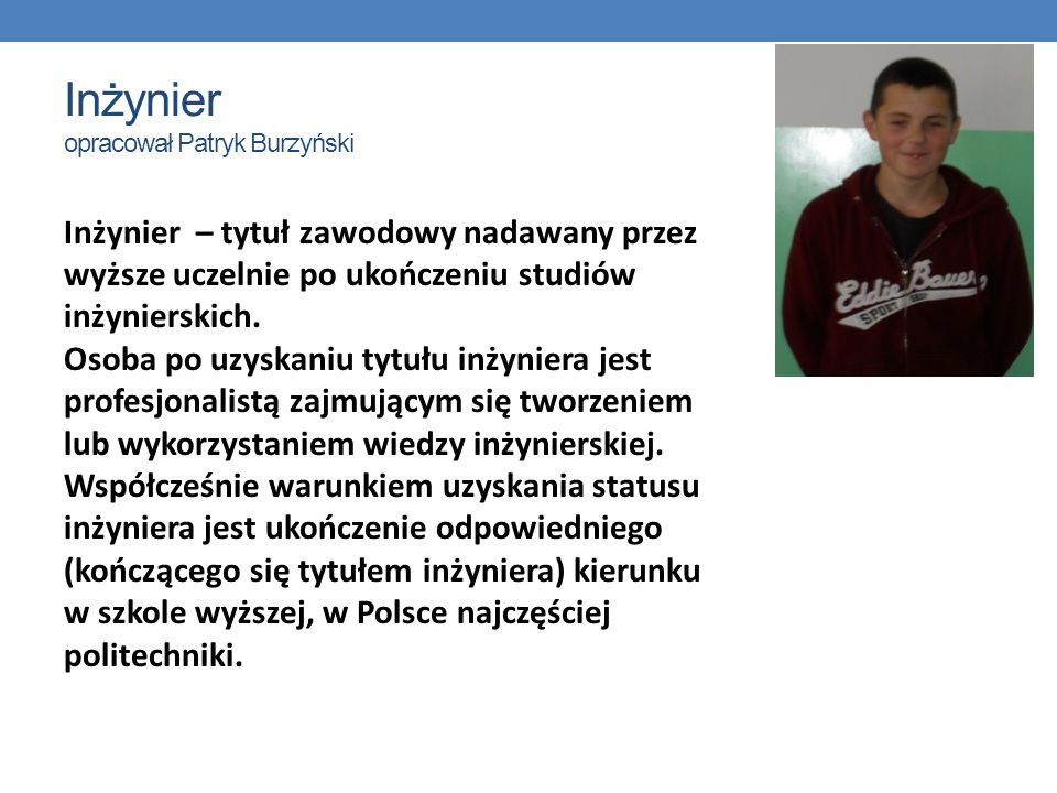Inżynier opracował Patryk Burzyński
