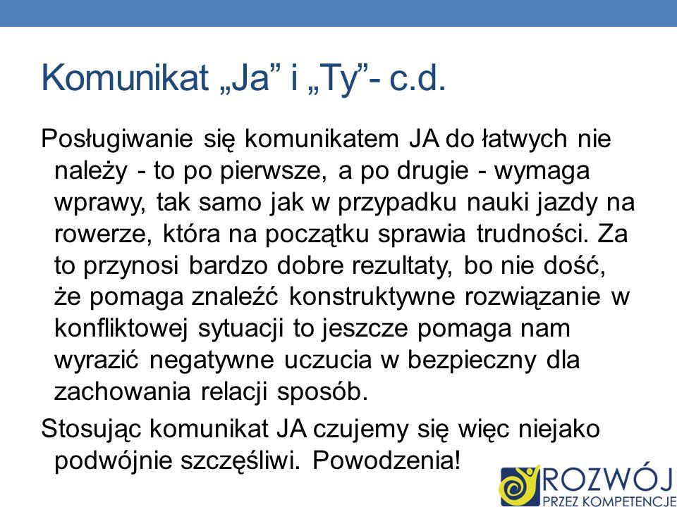"""Komunikat """"Ja i """"Ty - c.d."""
