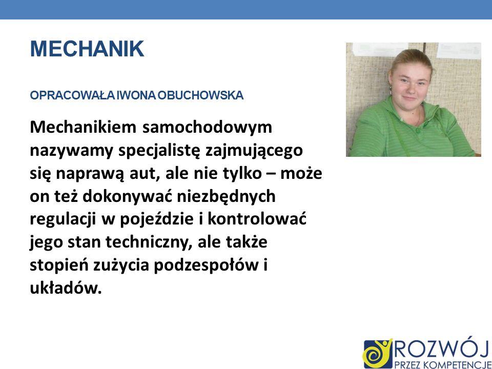 Mechanik opracowała Iwona Obuchowska