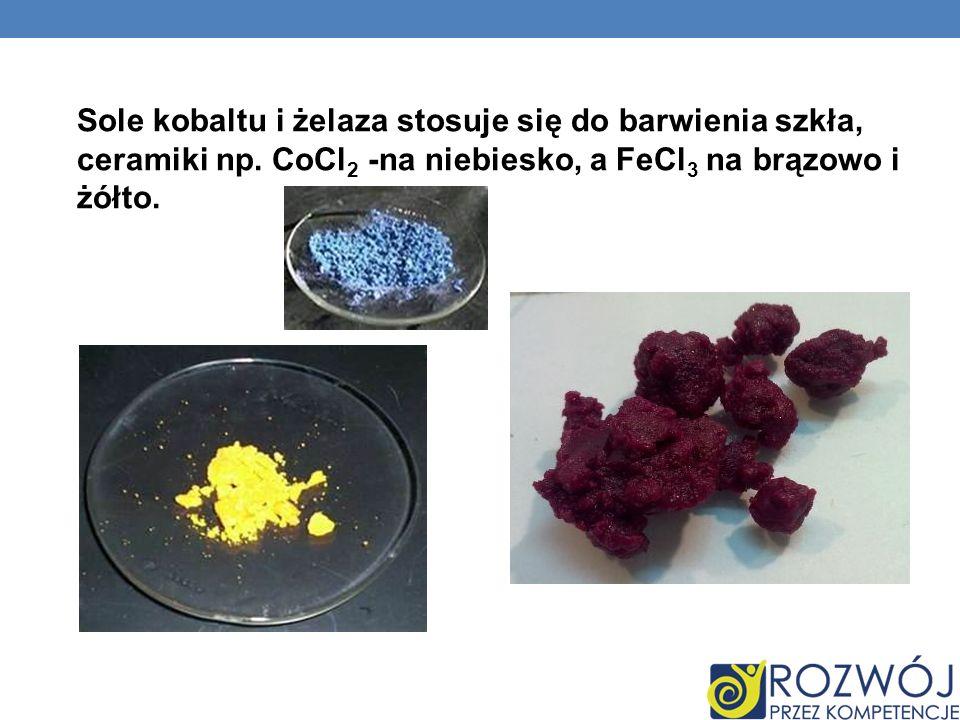 Sole kobaltu i żelaza stosuje się do barwienia szkła, ceramiki np