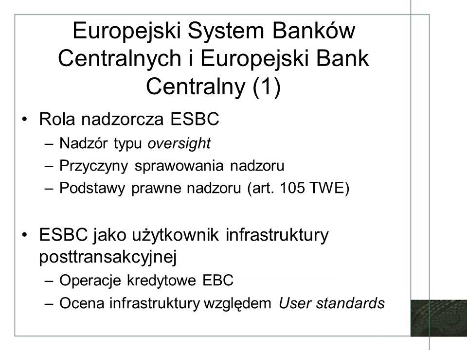 Europejski System Banków Centralnych i Europejski Bank Centralny (1)