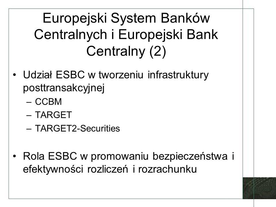 Europejski System Banków Centralnych i Europejski Bank Centralny (2)