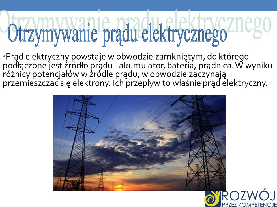 Otrzymywanie prądu elektrycznego
