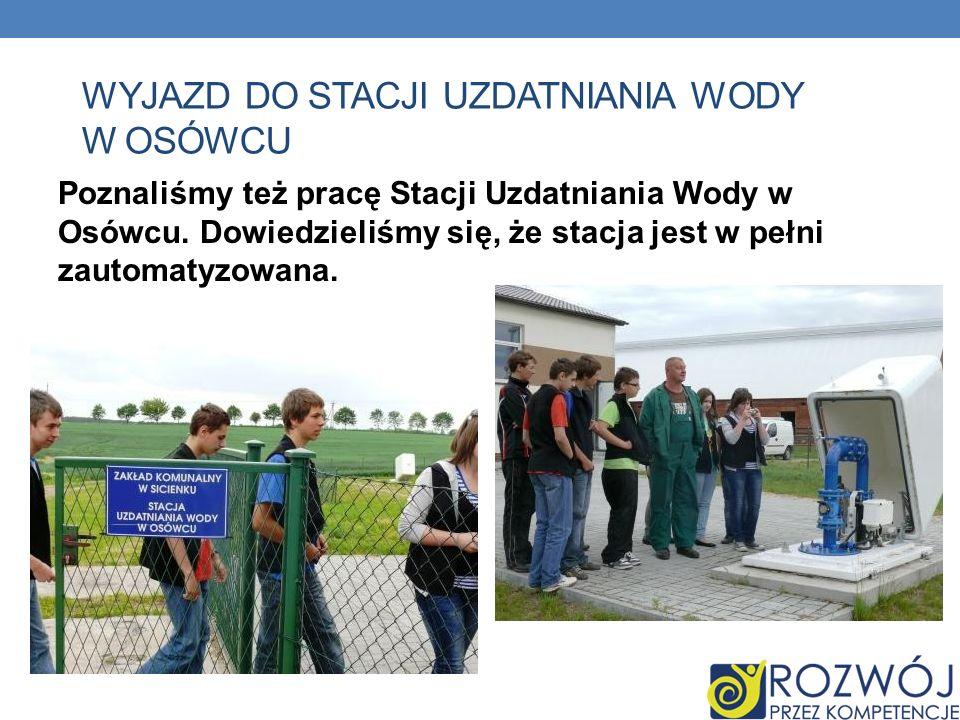 Wyjazd do stacji uzdatniania wody w Osówcu