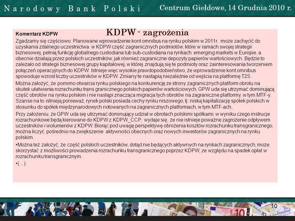 KDPW - zagrożenia Centrum Giełdowe, 14 Grudnia 2010 r. Komentarz KDPW