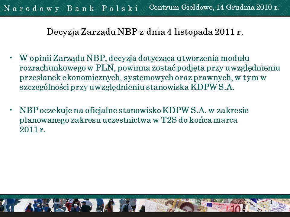 Decyzja Zarządu NBP z dnia 4 listopada 2011 r.