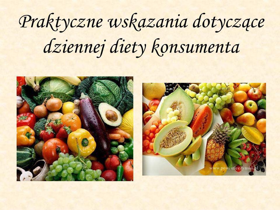 Praktyczne wskazania dotyczące dziennej diety konsumenta