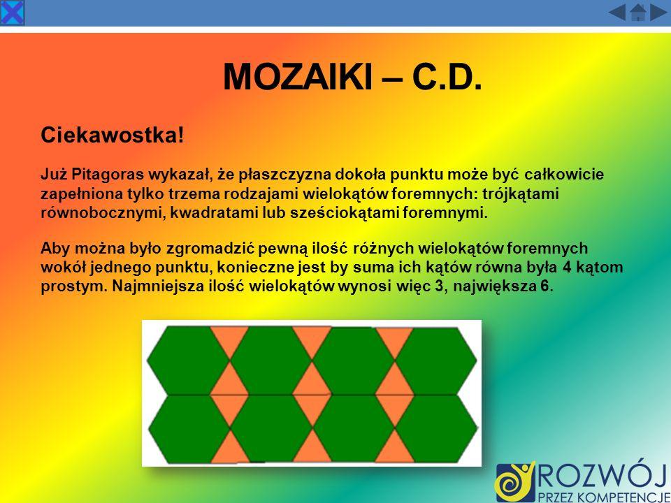 MOZAIKI – C.D. Ciekawostka!