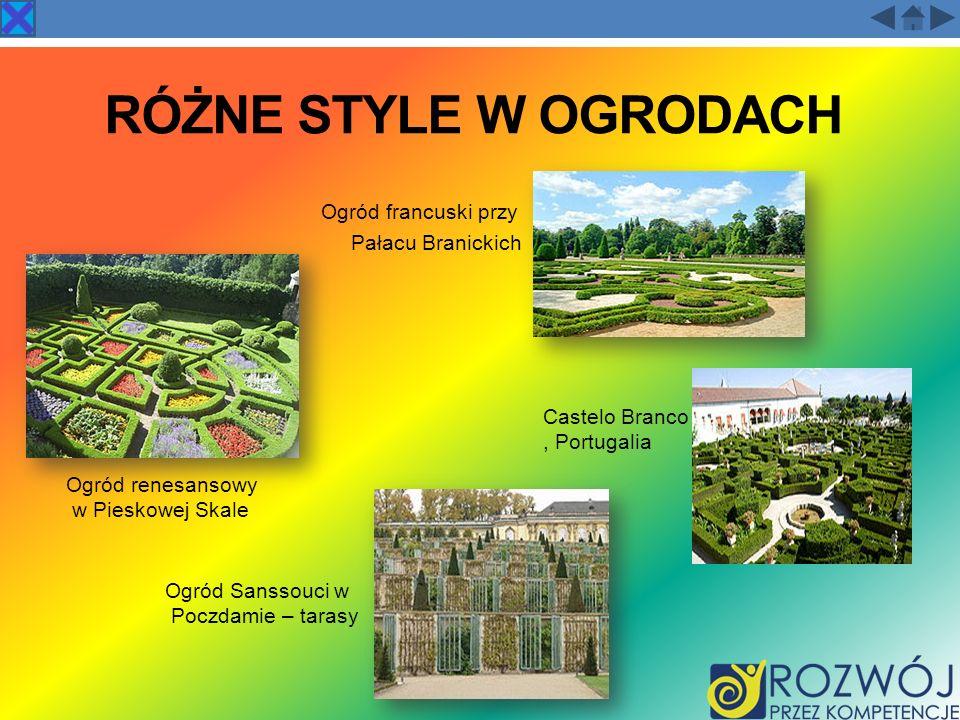 RÓŻNE STYLE W OGRODACH Ogród francuski przy Pałacu Branickich