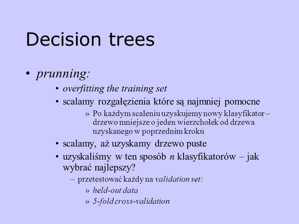 Decision trees prunning: overfitting the training set