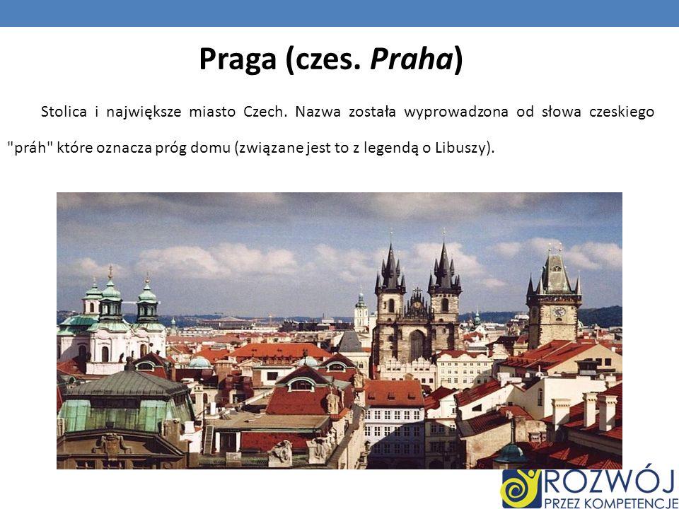 Praga (czes. Praha)