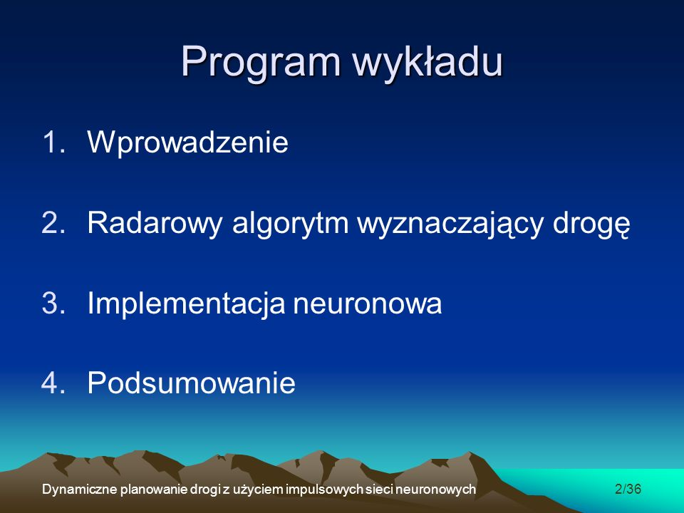 Program wykładu Wprowadzenie Radarowy algorytm wyznaczający drogę