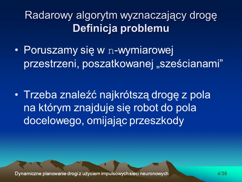 Radarowy algorytm wyznaczający drogę Definicja problemu