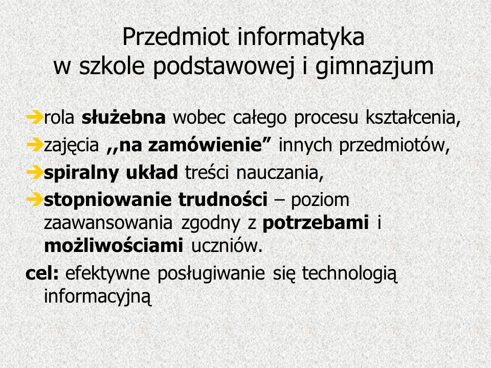 Przedmiot informatyka w szkole podstawowej i gimnazjum