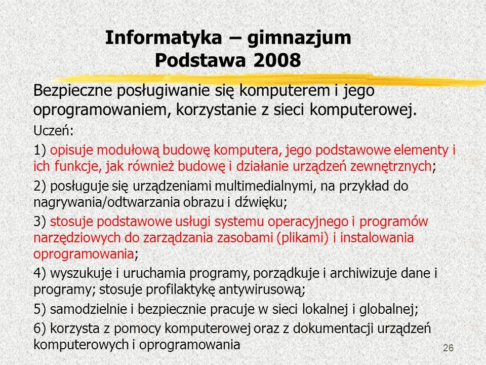 Informatyka – gimnazjum Podstawa 2008