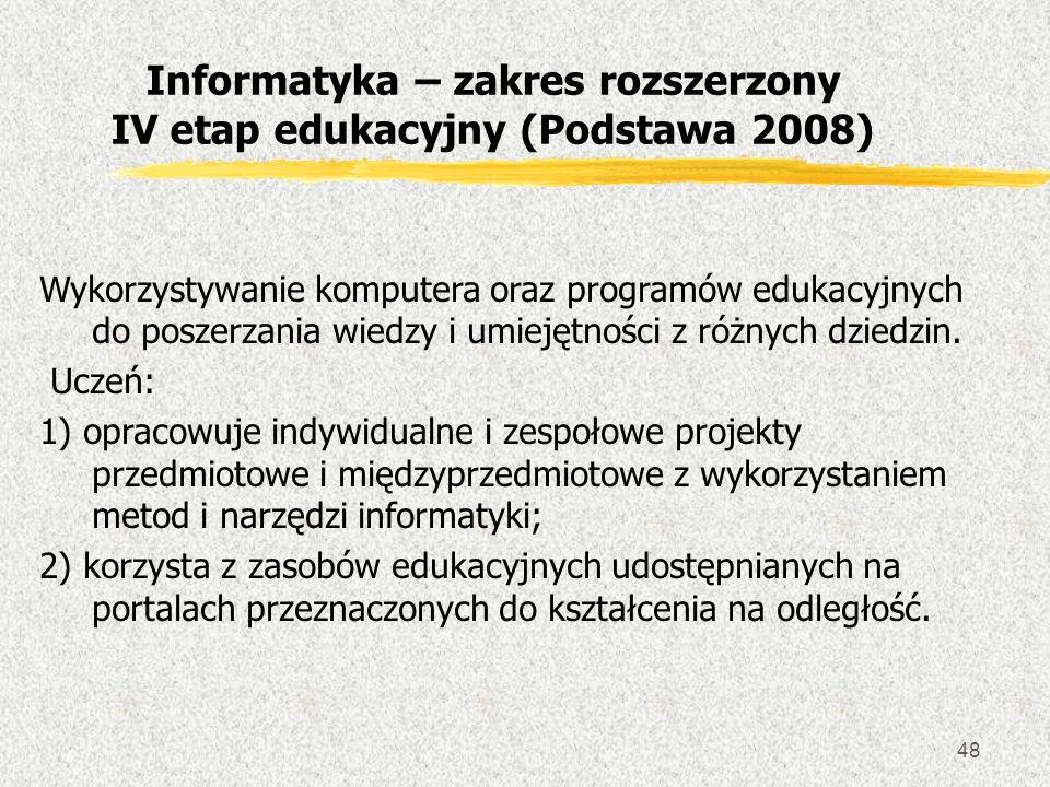 Informatyka – zakres rozszerzony IV etap edukacyjny (Podstawa 2008)