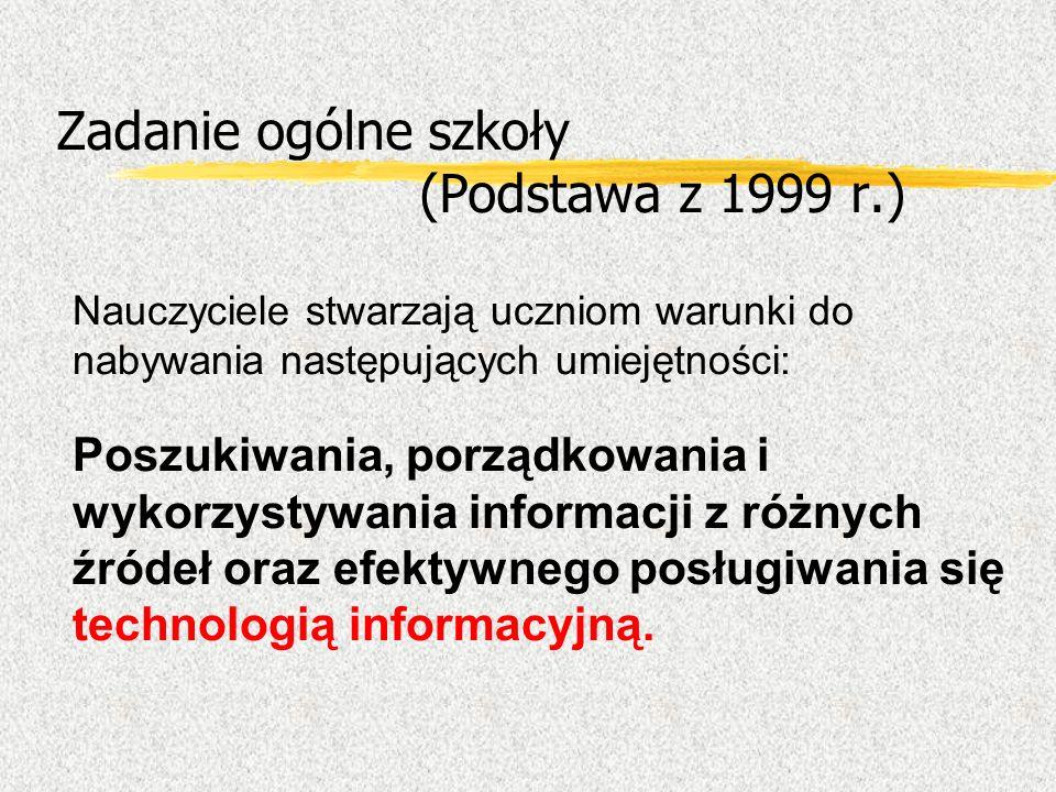 Zadanie ogólne szkoły (Podstawa z 1999 r.)