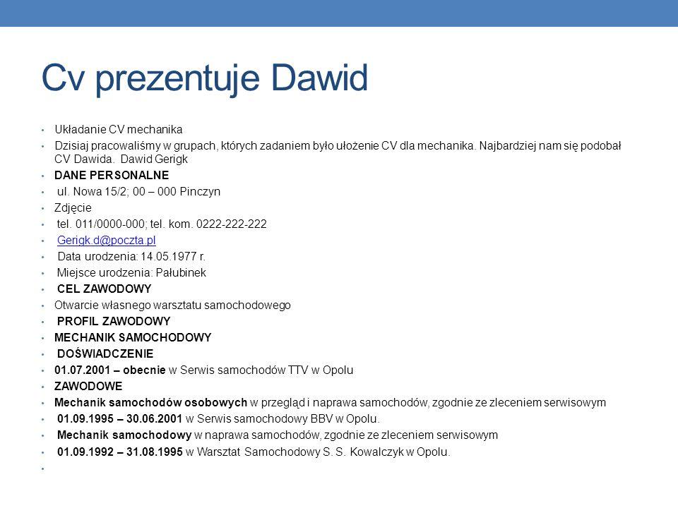 Cv prezentuje Dawid Układanie CV mechanika