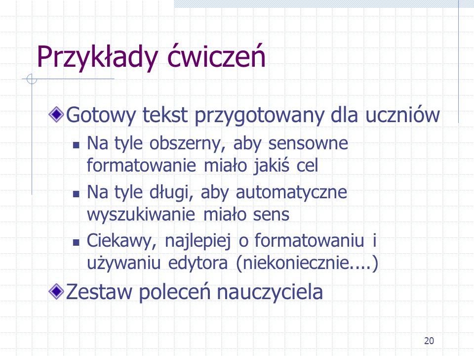 Przykłady ćwiczeń Gotowy tekst przygotowany dla uczniów