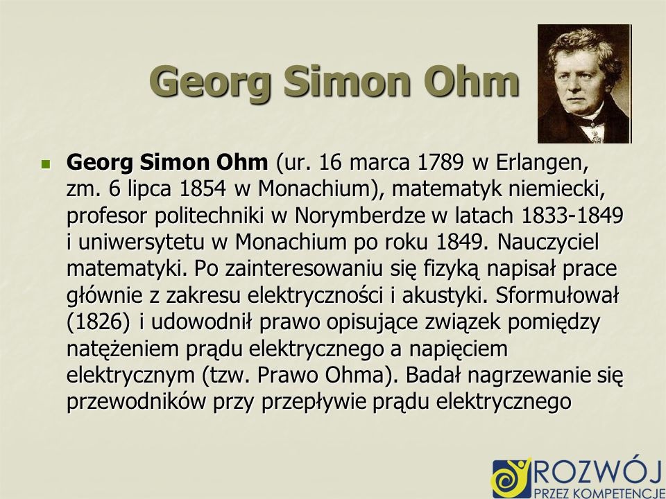 george simon ohm essay Electricity is very important, so this makes ohm an important man even if he is in the shadows although georg was the talk of the town in physics, he has somewhat faded into an unknown bibliography periodicals: 1 g baker, georg simon ohm, short wave magazine 52 (1953), 41 books: 1 e deuerlein, georg simon ohm, 1789-1854.