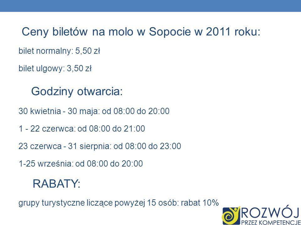 Godziny otwarcia: Ceny biletów na molo w Sopocie w 2011 roku: