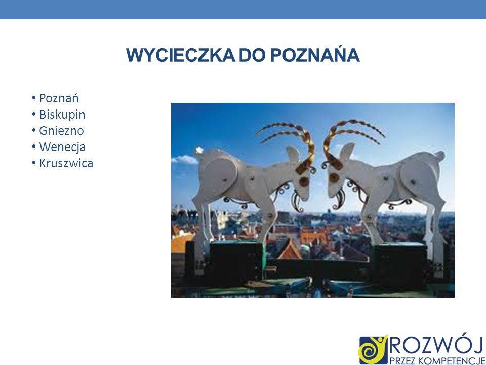 Wycieczka do Poznańa Poznań Biskupin Gniezno Wenecja Kruszwica