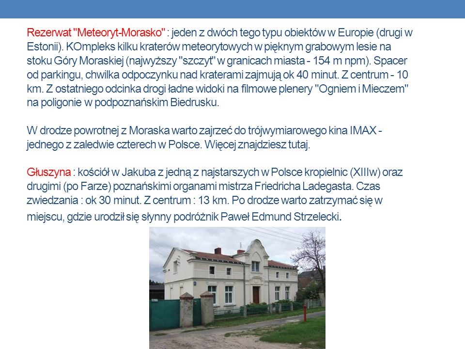 Rezerwat Meteoryt-Morasko : jeden z dwóch tego typu obiektów w Europie (drugi w Estonii).