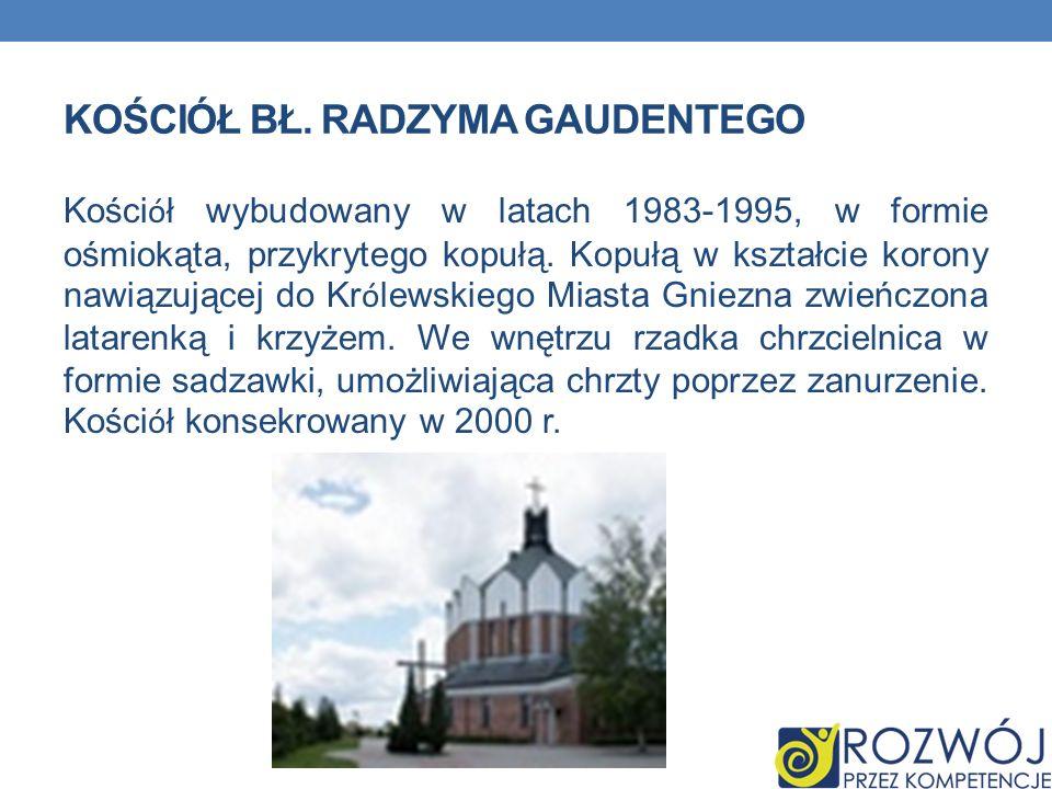 Kościół bł. Radzyma Gaudentego