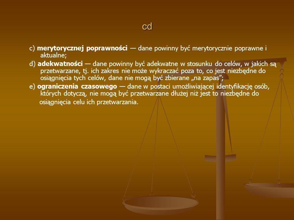 cd c) merytorycznej poprawności — dane powinny być merytorycznie poprawne i aktualne;