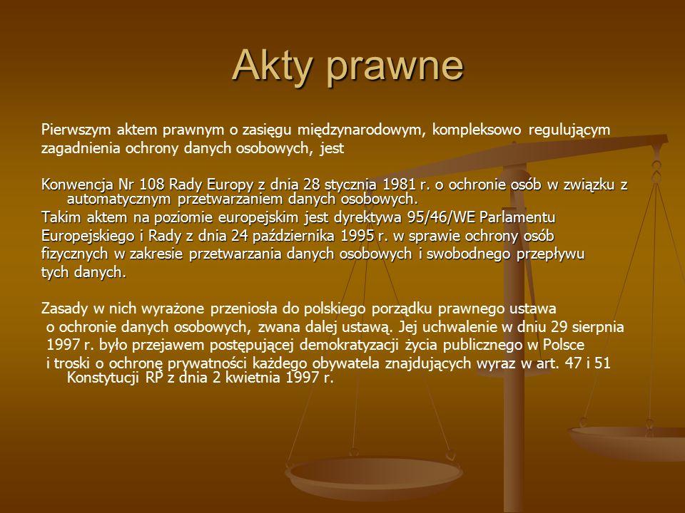 Akty prawne Pierwszym aktem prawnym o zasięgu międzynarodowym, kompleksowo regulującym. zagadnienia ochrony danych osobowych, jest.