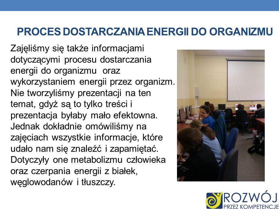 Proces dostarczania energii do organizmu