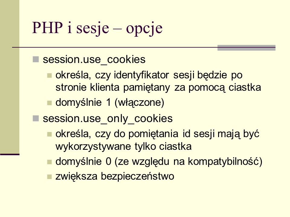 PHP i sesje – opcje session.use_cookies session.use_only_cookies