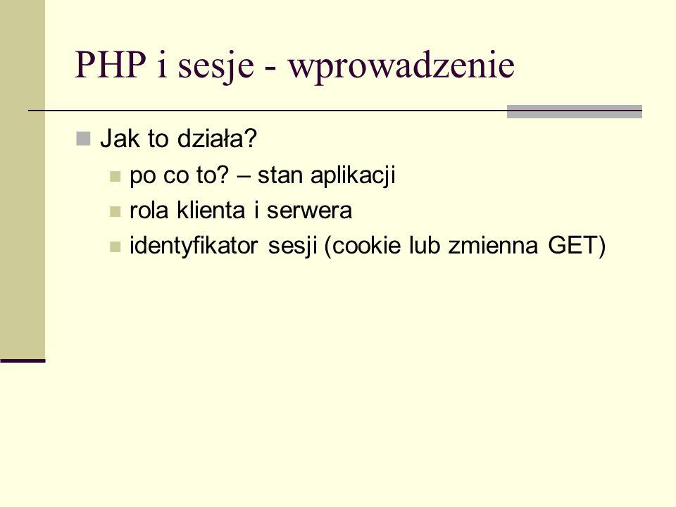 PHP i sesje - wprowadzenie