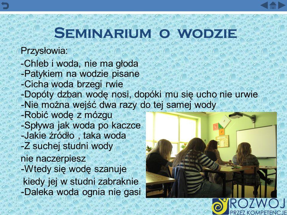 Seminarium o wodzie Przysłowia: