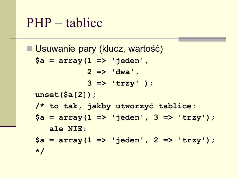 PHP – tablice Usuwanie pary (klucz, wartość)