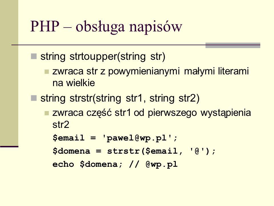 PHP – obsługa napisów string strtoupper(string str)