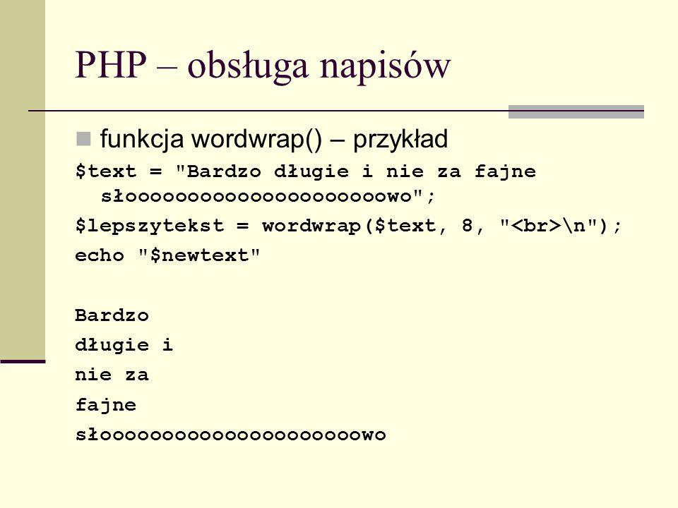 PHP – obsługa napisów funkcja wordwrap() – przykład