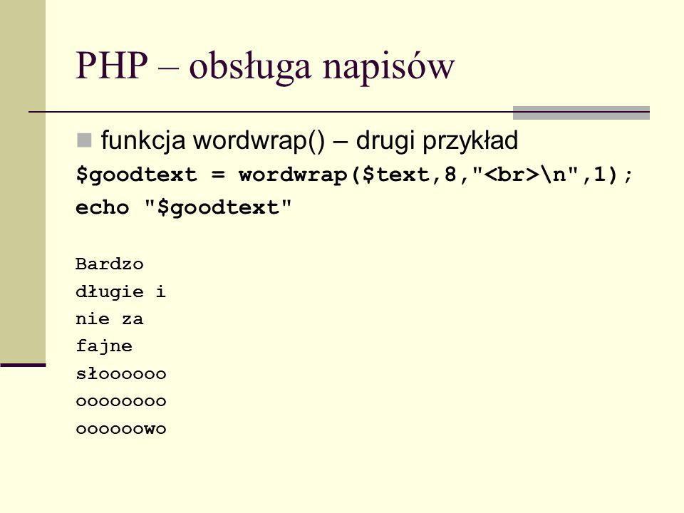 PHP – obsługa napisów funkcja wordwrap() – drugi przykład