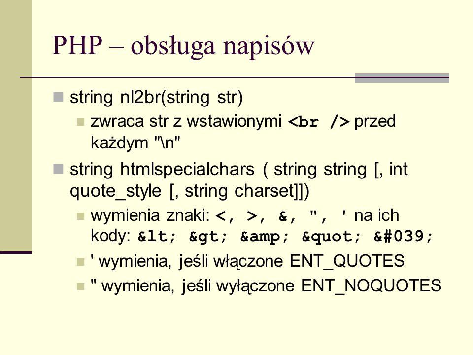 PHP – obsługa napisów string nl2br(string str)