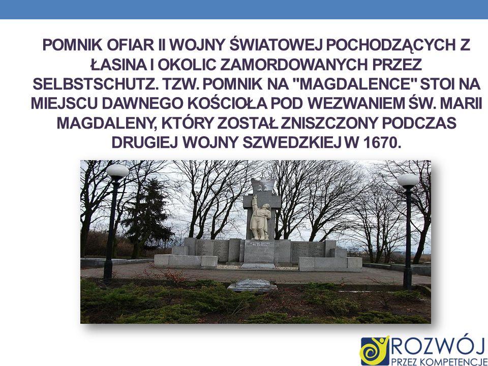 pomnik ofiar II wojny światowej pochodzących z Łasina i okolic zamordowanych przez Selbstschutz.